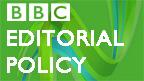 BBC Editorial Policy