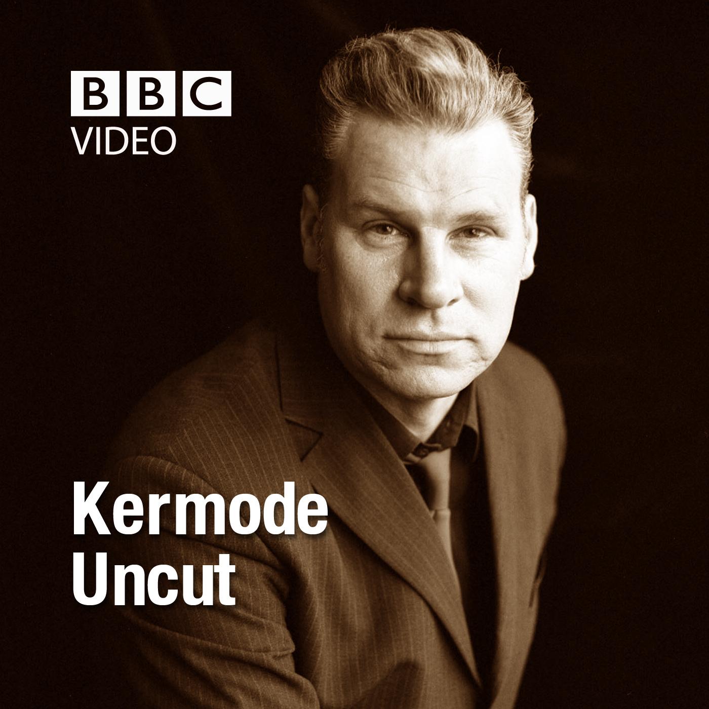 Kermode Uncut