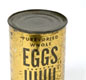 A tin of dried (powdered) eggs. Fresh eggs were rationed. The Ministry of Food published recipes telling people how to make cakes with dried eggs.
