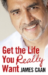 Get the Life you Really Want by James Caan