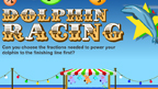 Fractions dolphin racing game